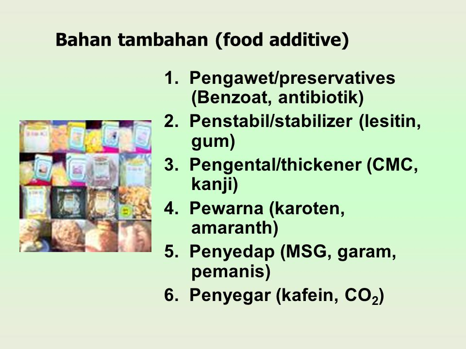 Bahan tambahan (food additive)