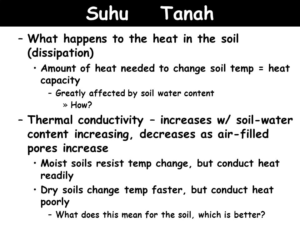 Suhu Tanah What happens to the heat in the soil (dissipation)