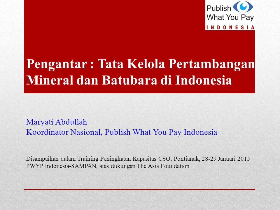 Pengantar : Tata Kelola Pertambangan Mineral dan Batubara di Indonesia