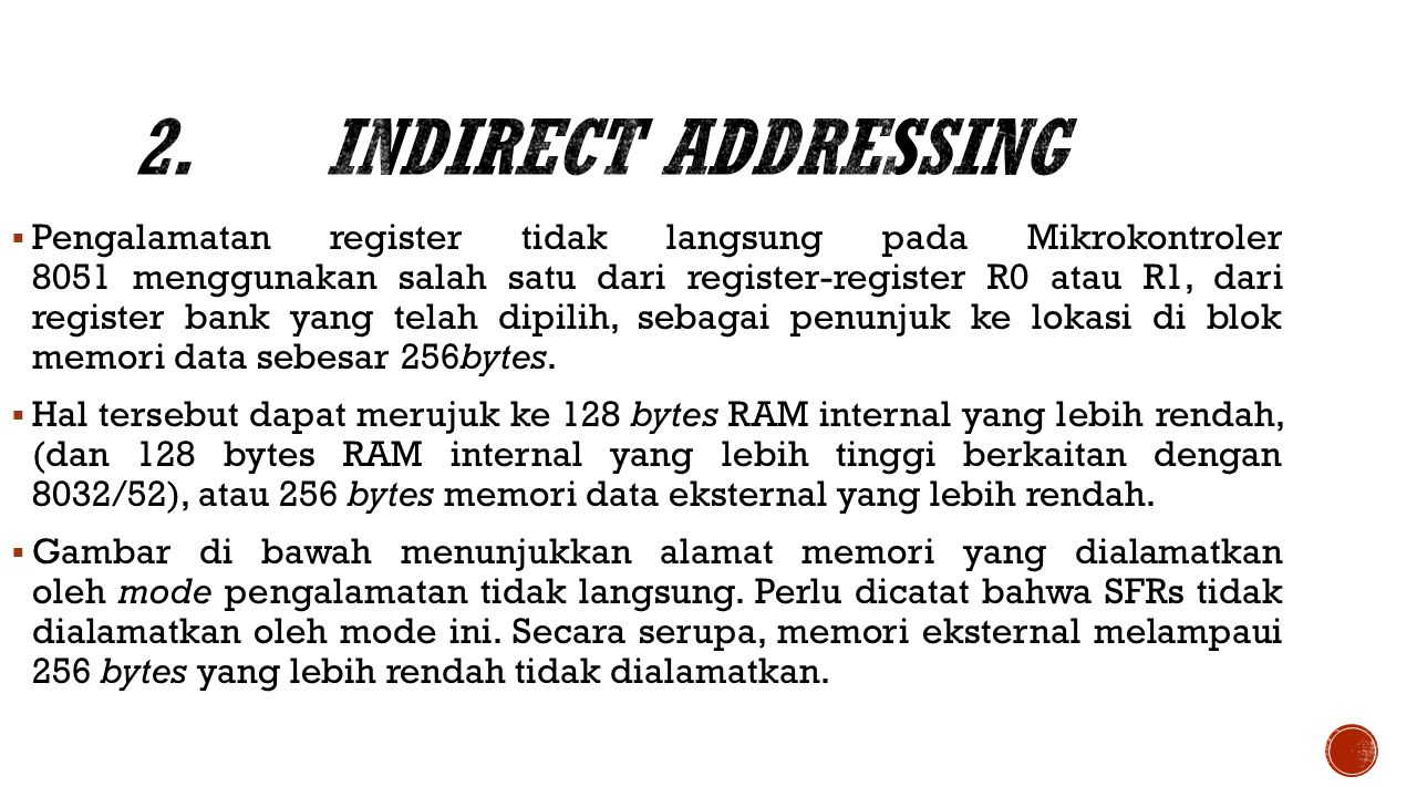2. Indirect Addressing