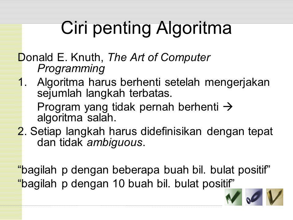 Ciri penting Algoritma
