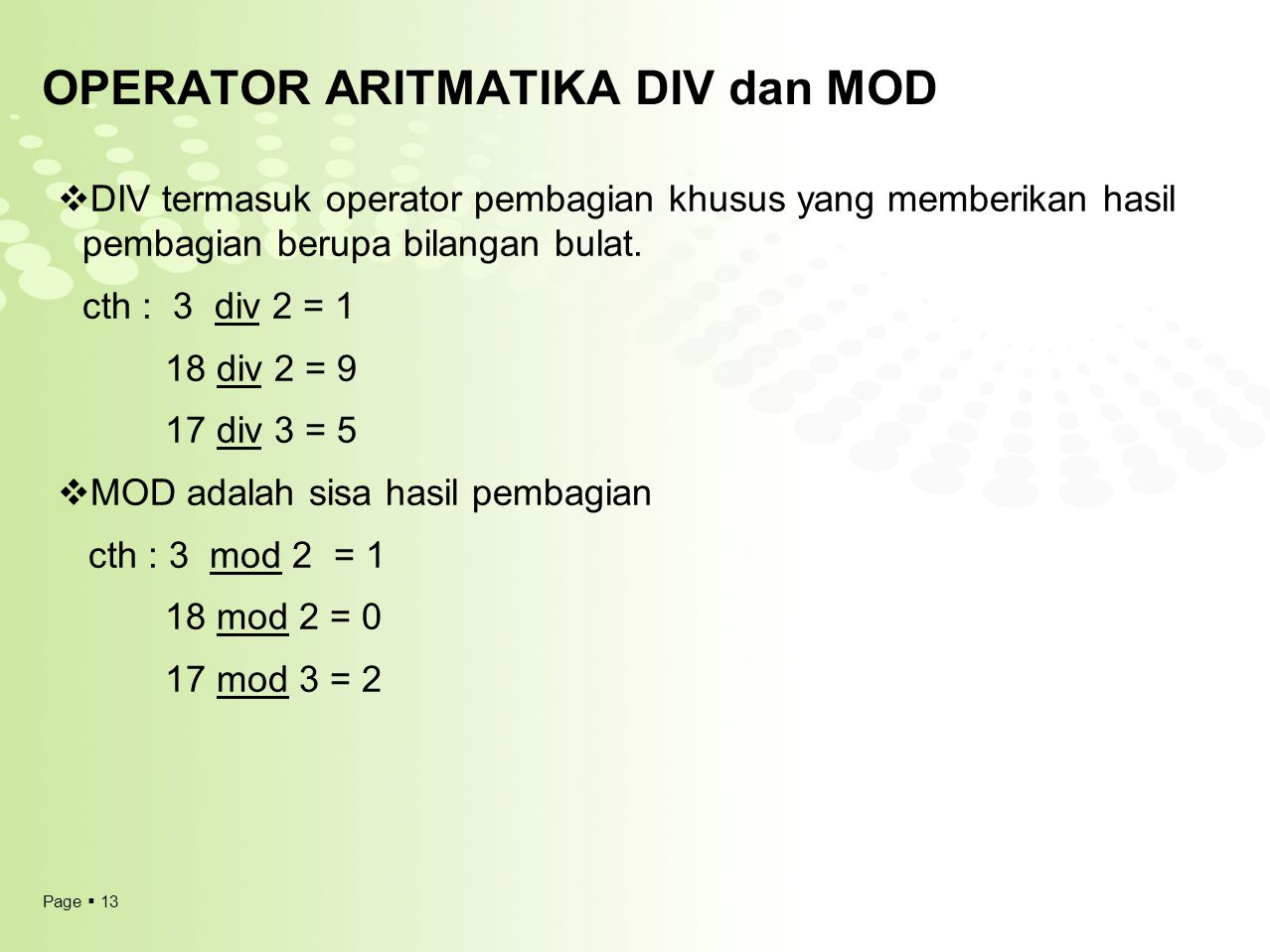 OPERATOR ARITMATIKA DIV dan MOD
