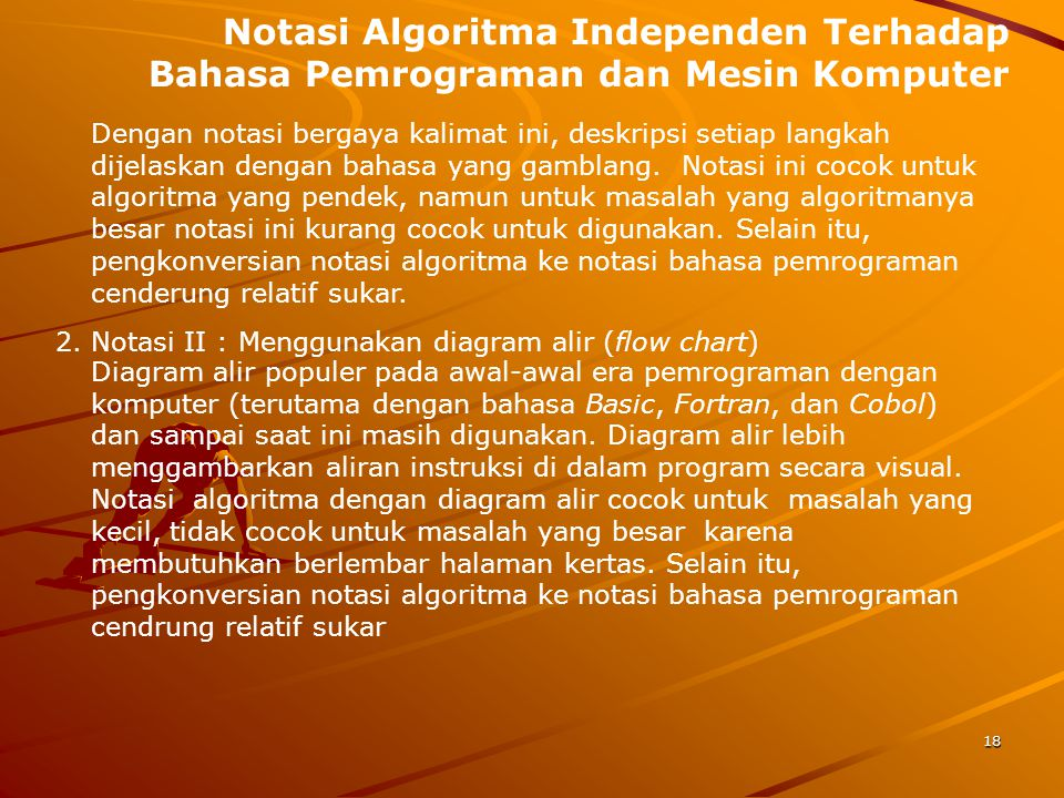 Notasi Algoritma Independen Terhadap Bahasa Pemrograman dan Mesin Komputer