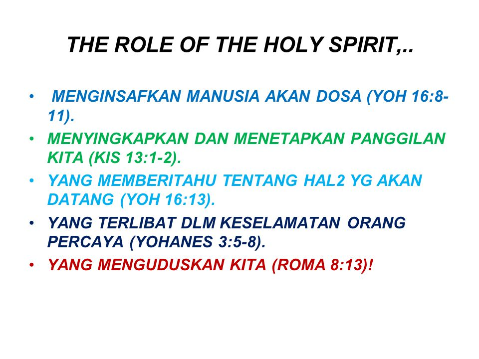 THE ROLE OF THE HOLY SPIRIT,..