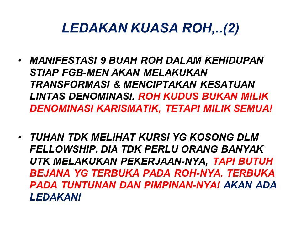 LEDAKAN KUASA ROH,..(2)