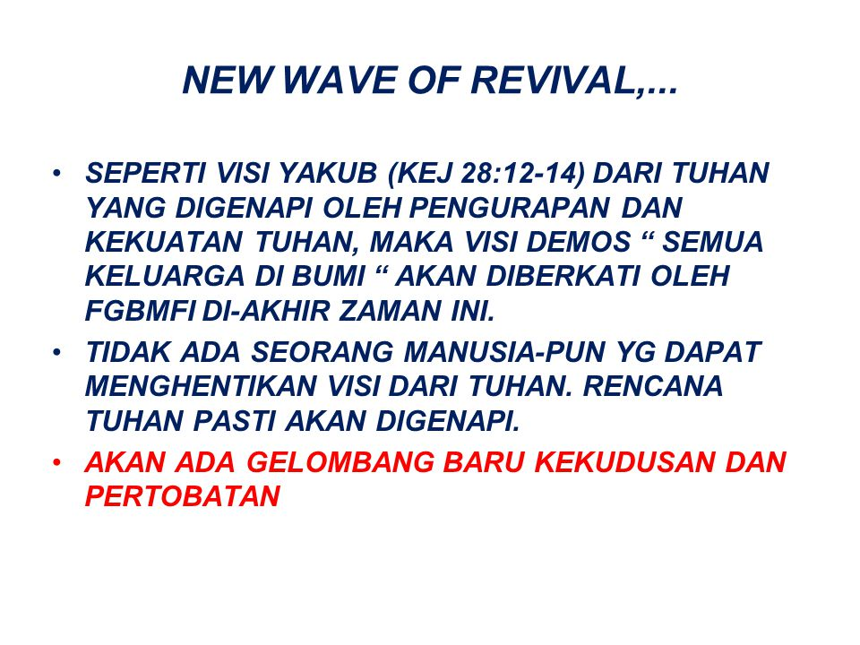 NEW WAVE OF REVIVAL,...