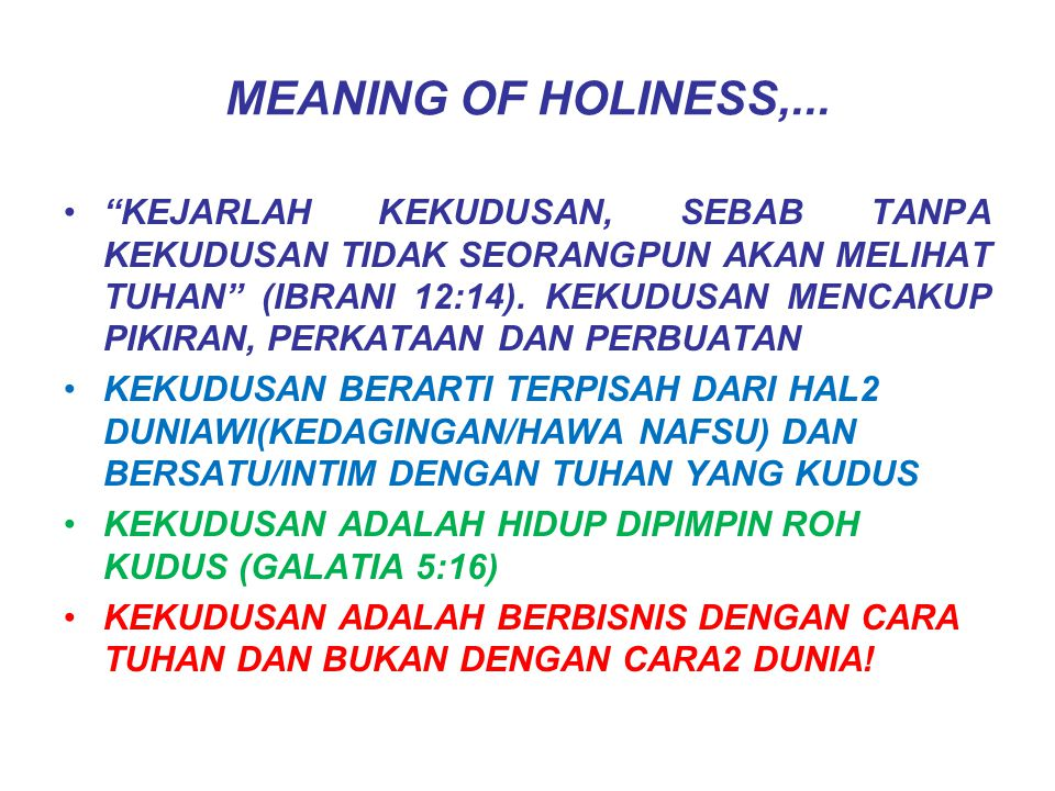 MEANING OF HOLINESS,...