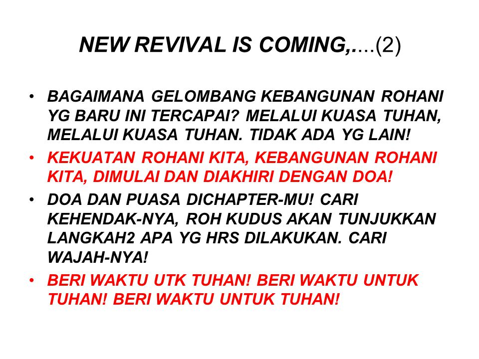NEW REVIVAL IS COMING,....(2)