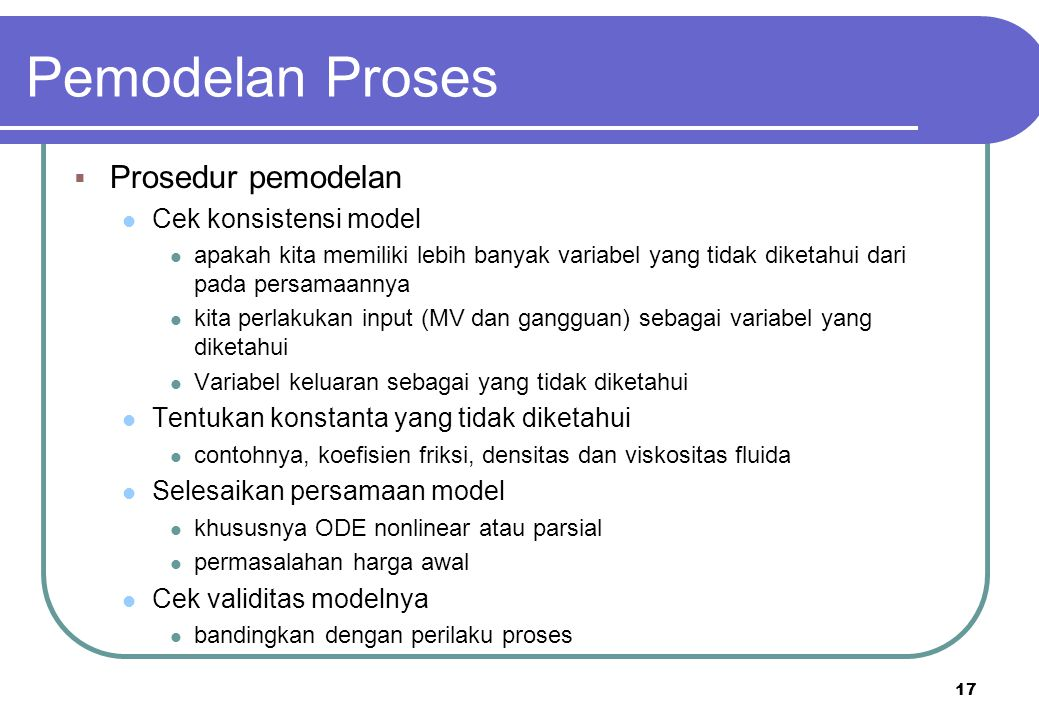 Pemodelan Proses Prosedur pemodelan Cek konsistensi model