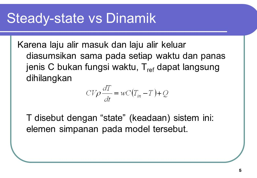 Steady-state vs Dinamik