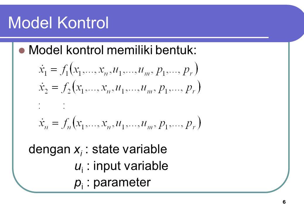 Model Kontrol Model kontrol memiliki bentuk: