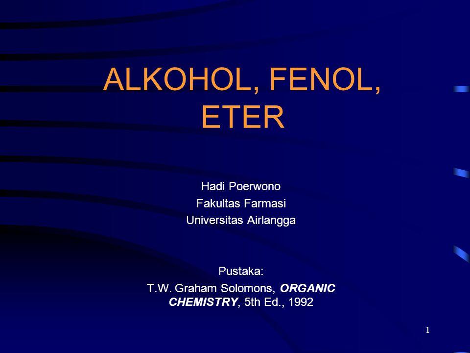ALKOHOL, FENOL, ETER Hadi Poerwono Fakultas Farmasi