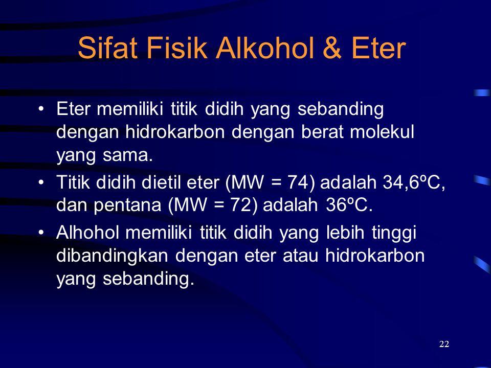Sifat Fisik Alkohol & Eter