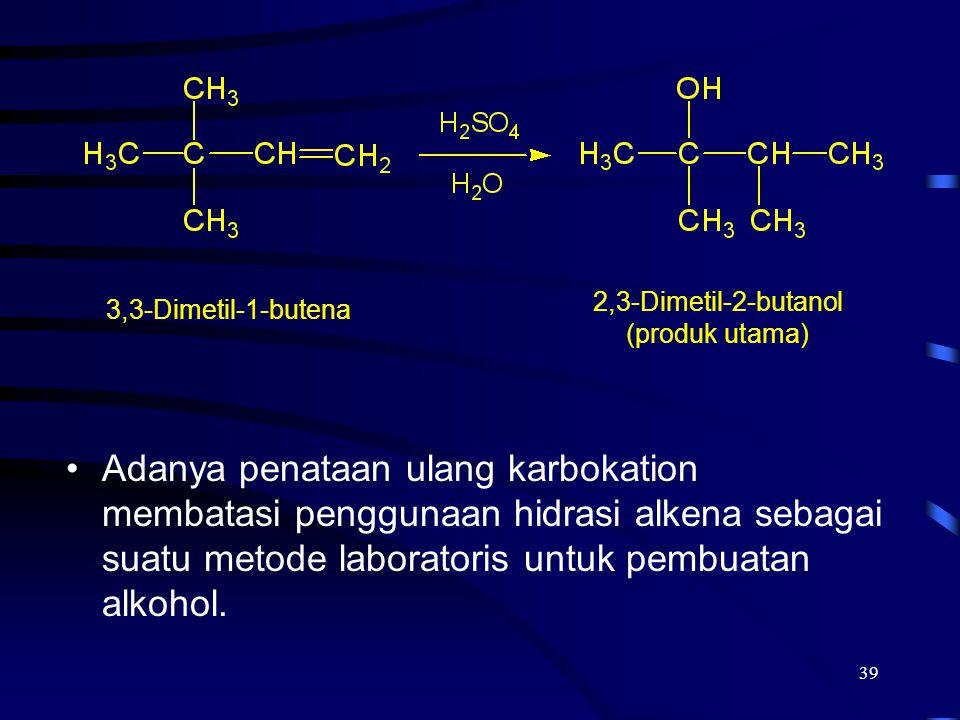 2,3-Dimetil-2-butanol (produk utama) 3,3-Dimetil-1-butena.