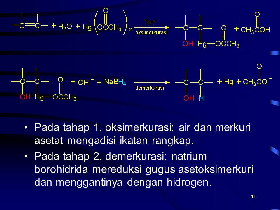 Pada tahap 1, oksimerkurasi: air dan merkuri asetat mengadisi ikatan rangkap.