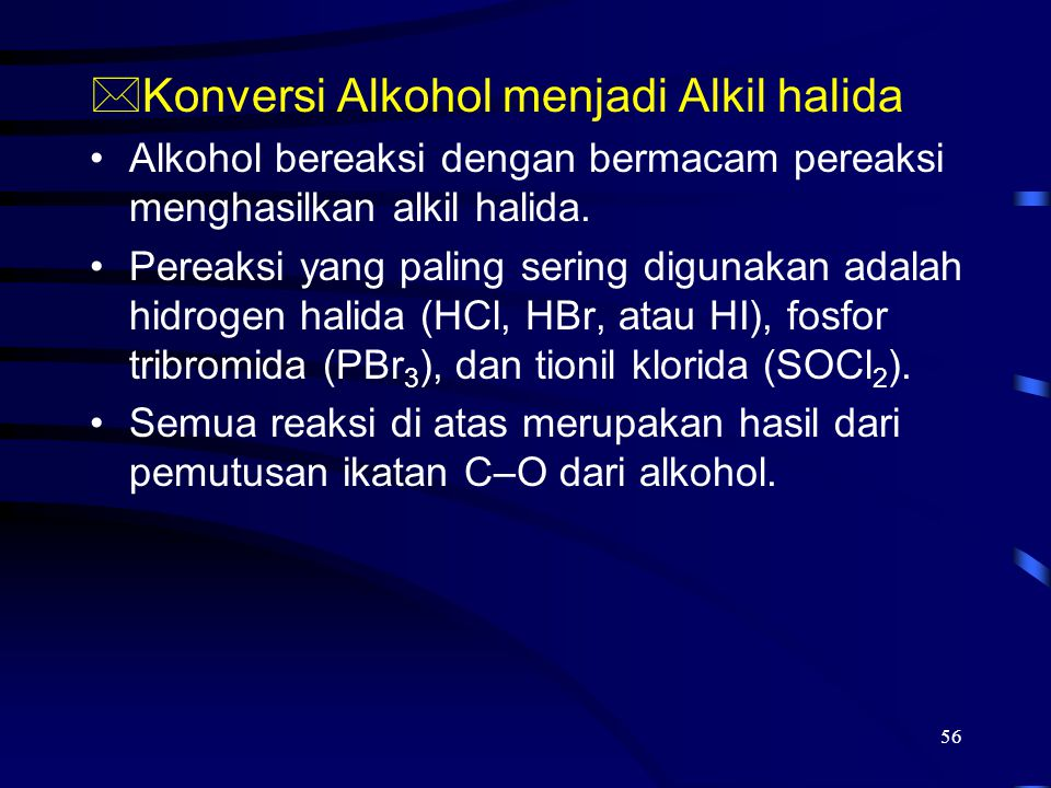 Konversi Alkohol menjadi Alkil halida