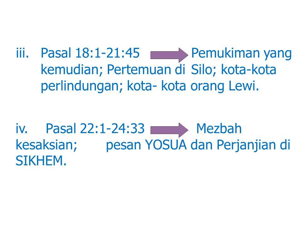 iii. Pasal 18:1-21:45. Pemukiman yang. kemudian; Pertemuan di