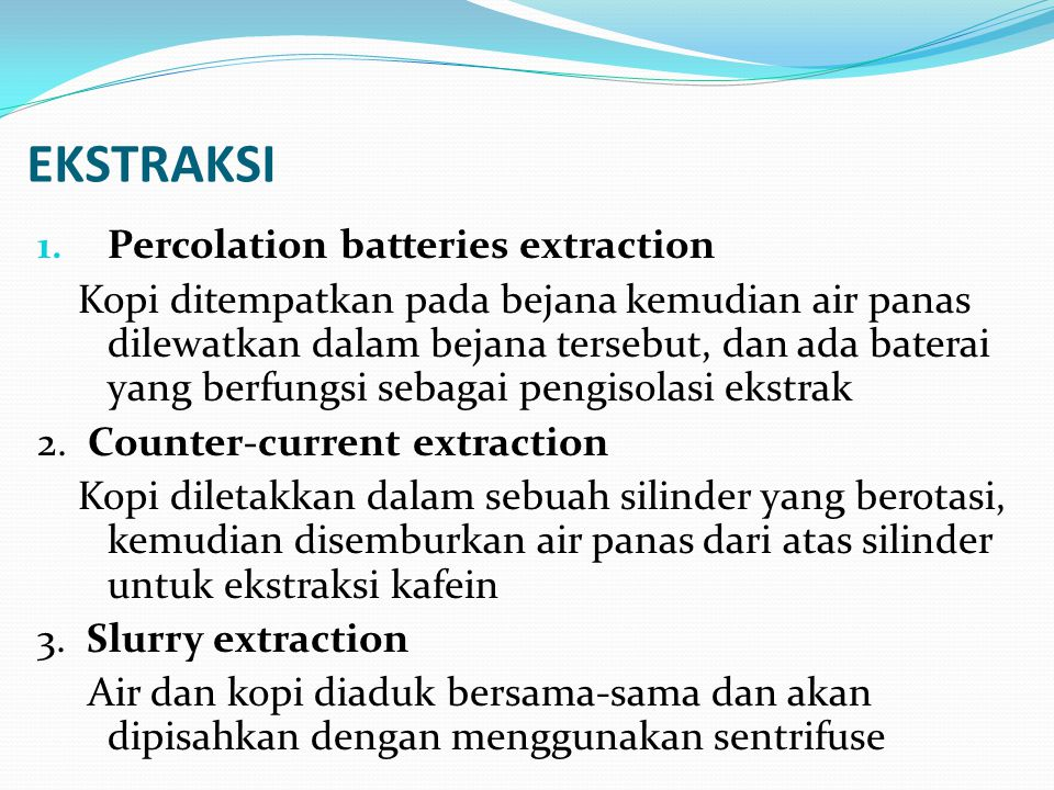 EKSTRAKSI Percolation batteries extraction