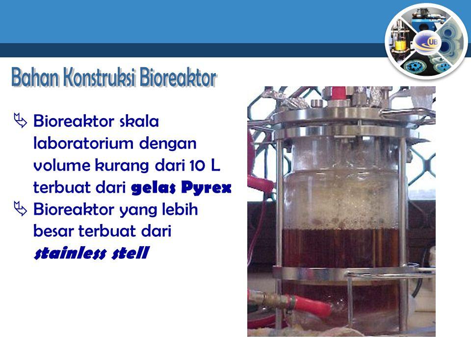 Bahan Konstruksi Bioreaktor