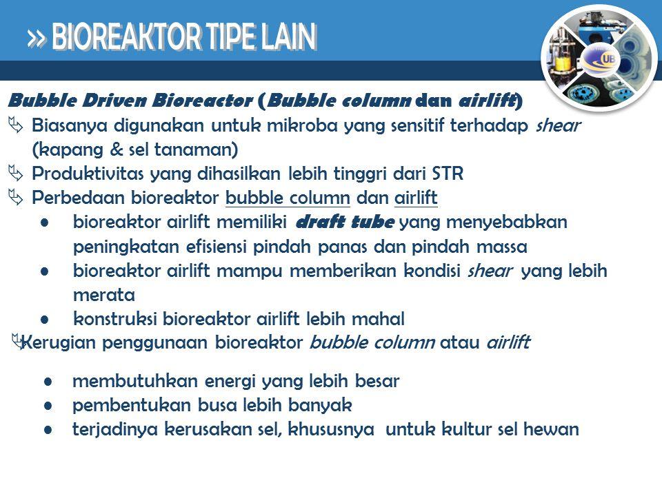 >> BIOREAKTOR TIPE LAIN