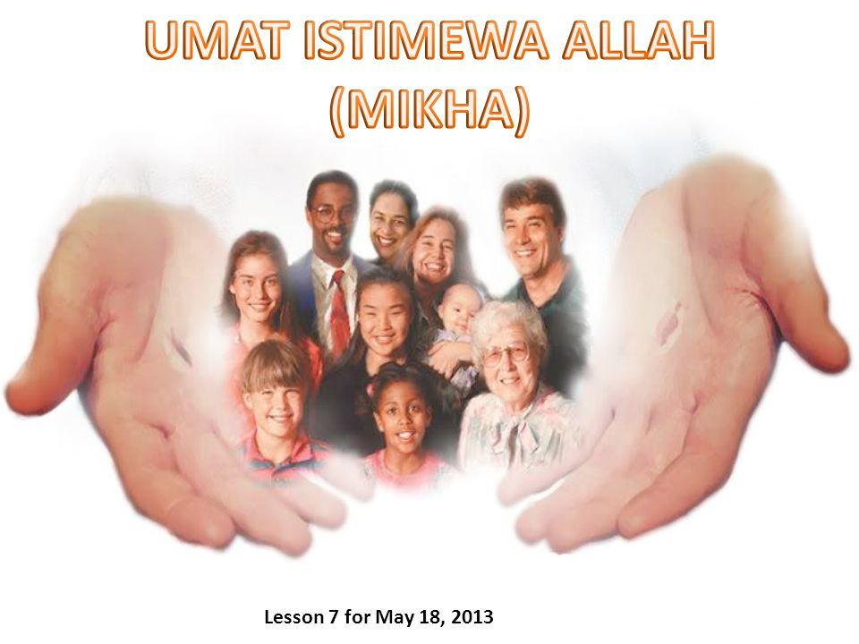 UMAT ISTIMEWA ALLAH (MIKHA)