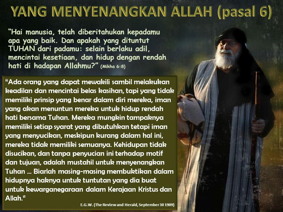 YANG MENYENANGKAN ALLAH (pasal 6)