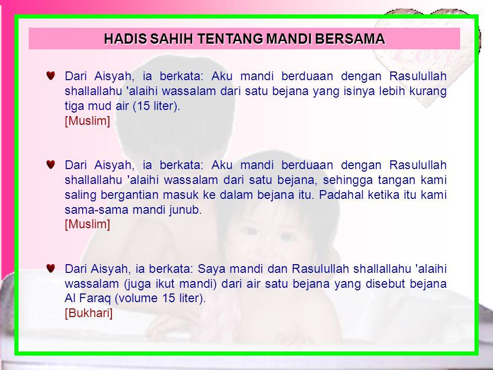 HADIS SAHIH TENTANG MANDI BERSAMA