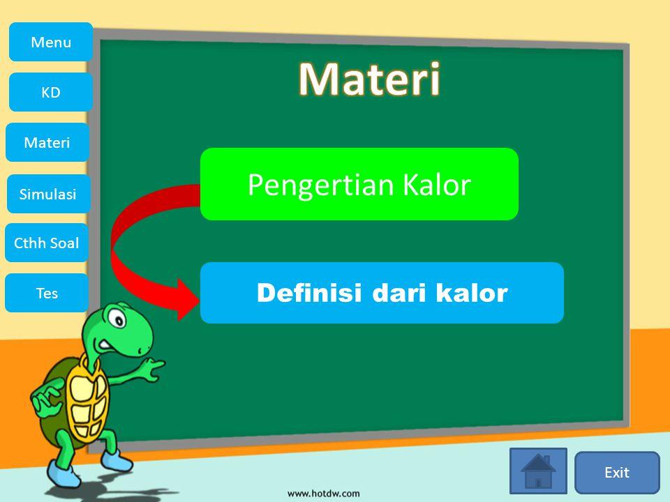 Materi Pengertian Kalor Definisi dari kalor KD Simulasi Materi Tes