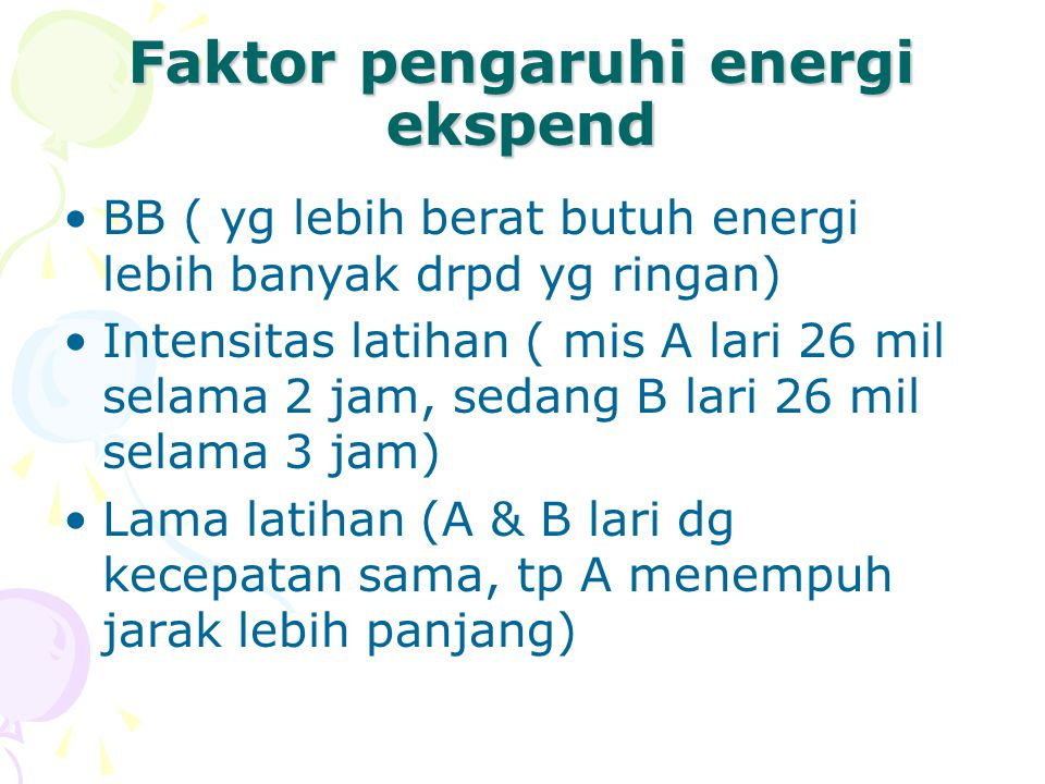Faktor pengaruhi energi ekspend