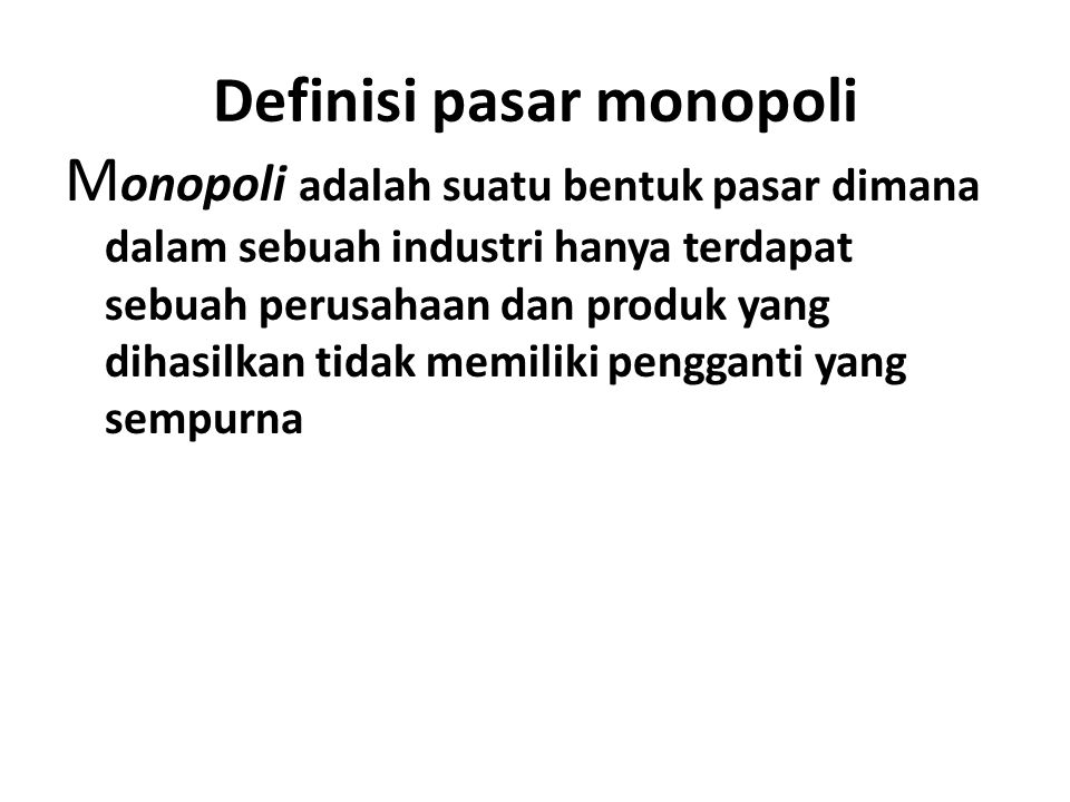 Definisi pasar monopoli