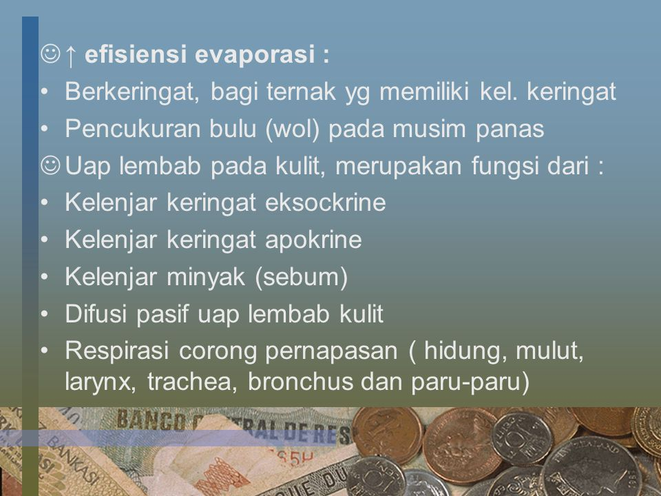 ↑ efisiensi evaporasi :