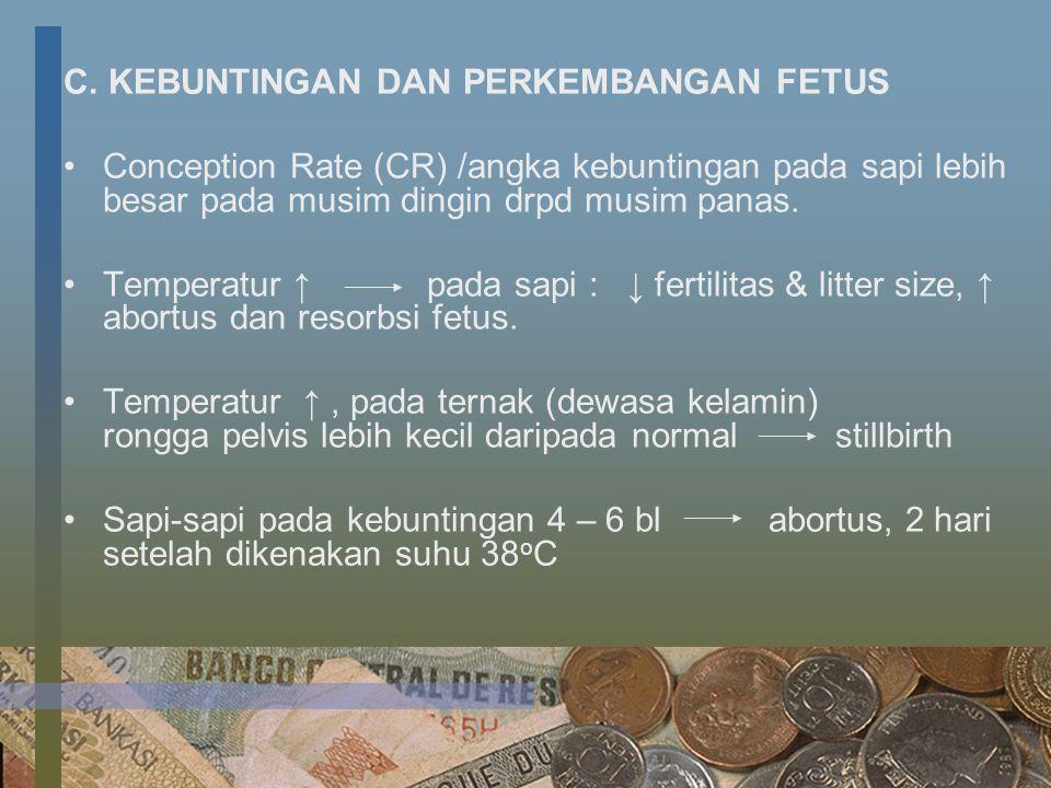 C. KEBUNTINGAN DAN PERKEMBANGAN FETUS