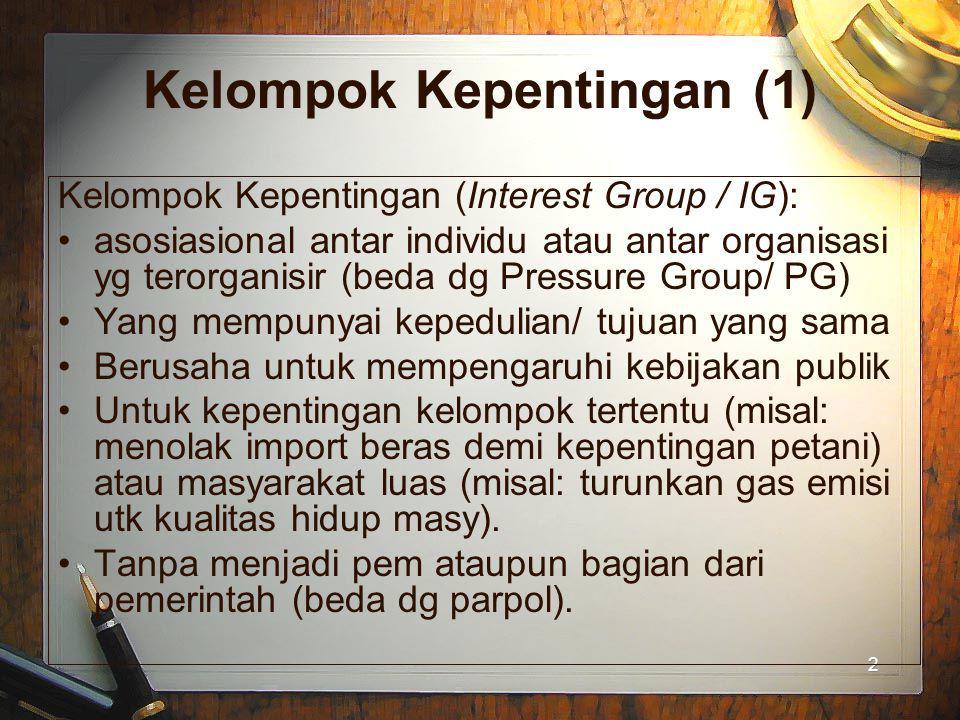 Kelompok Kepentingan (1)