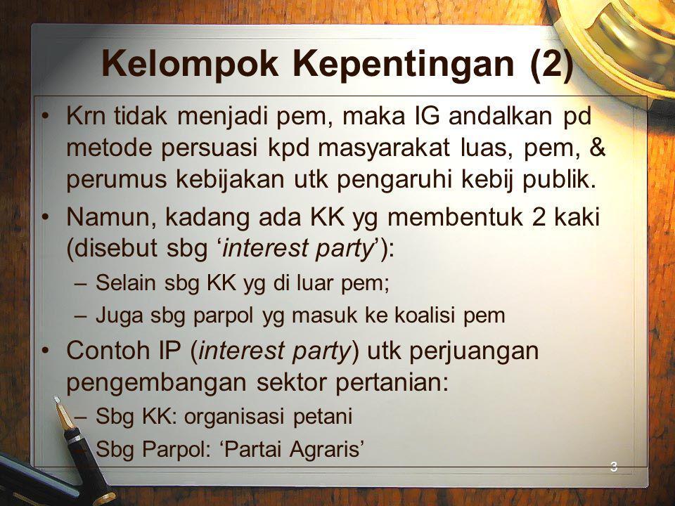 Kelompok Kepentingan (2)