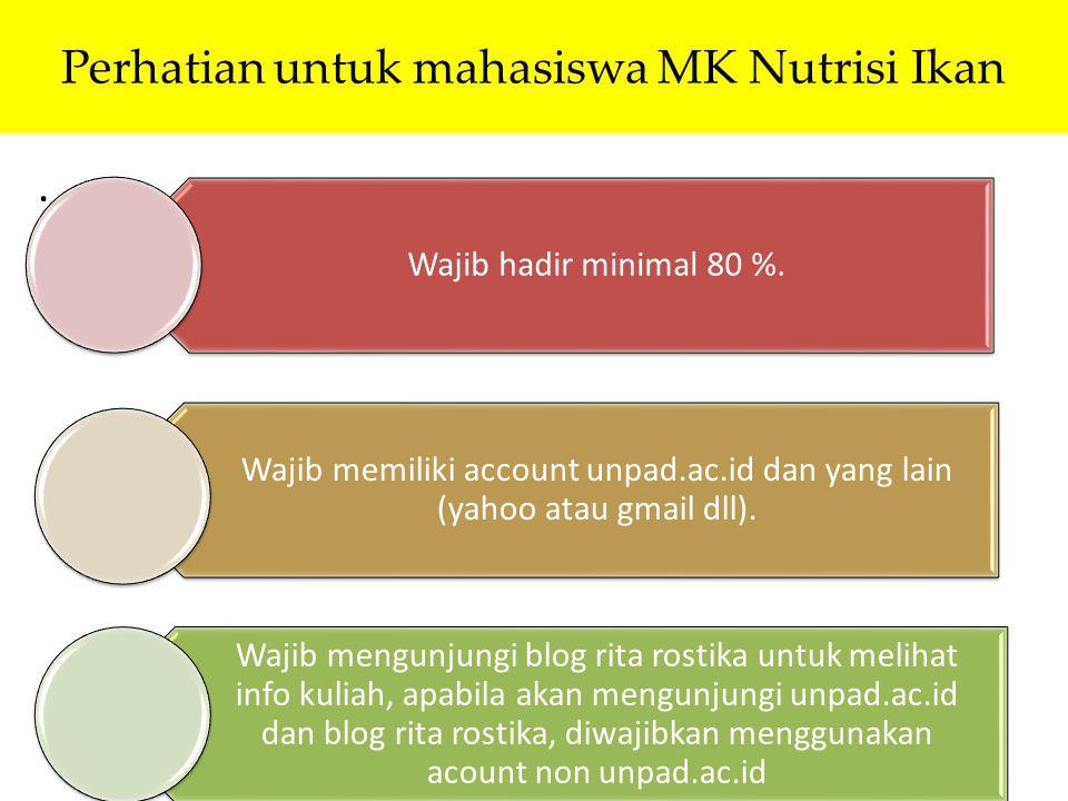 Perhatian untuk mahasiswa MK Nutrisi Ikan