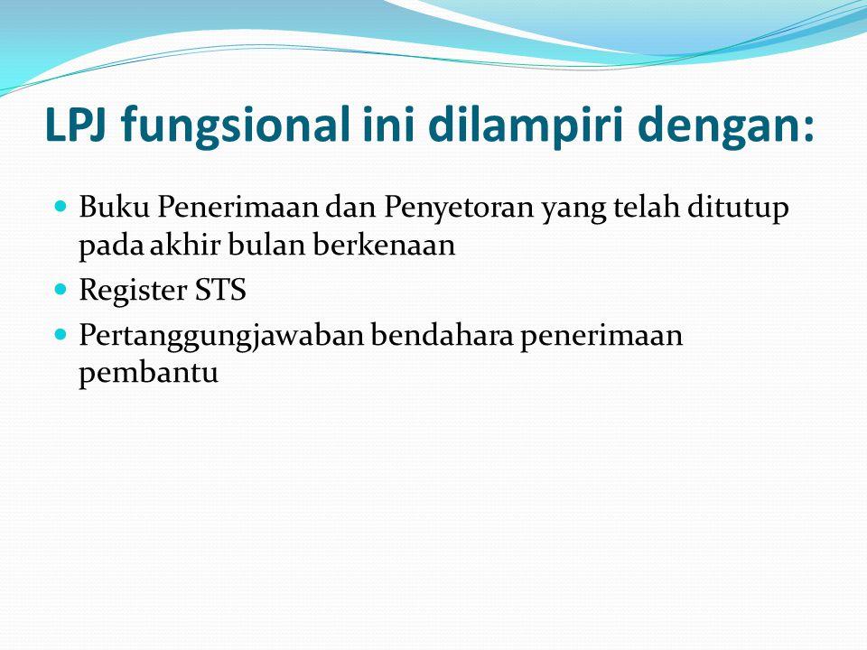 LPJ fungsional ini dilampiri dengan: