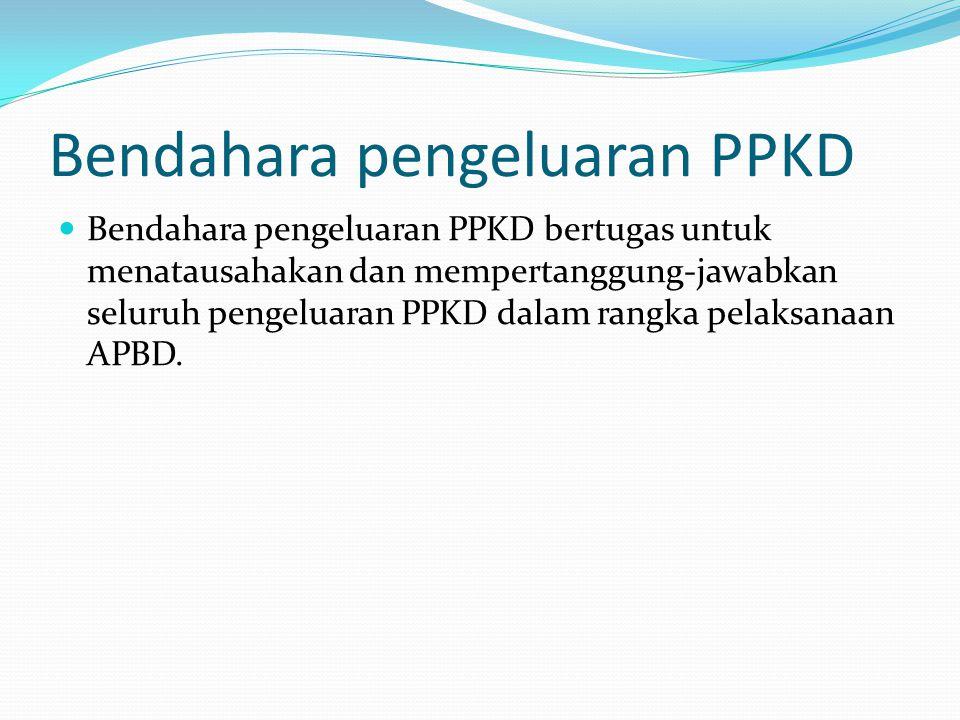 Bendahara pengeluaran PPKD