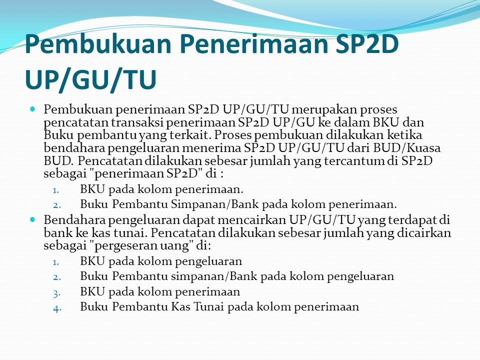 Pembukuan Penerimaan SP2D UP/GU/TU