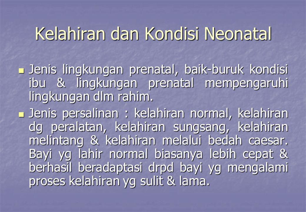 Kelahiran dan Kondisi Neonatal