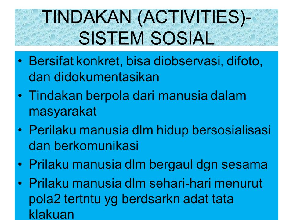 TINDAKAN (ACTIVITIES)-SISTEM SOSIAL
