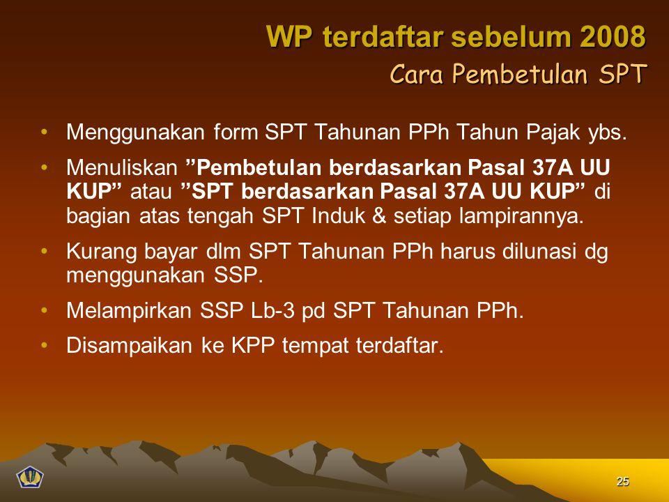 WP terdaftar sebelum 2008 Cara Pembetulan SPT