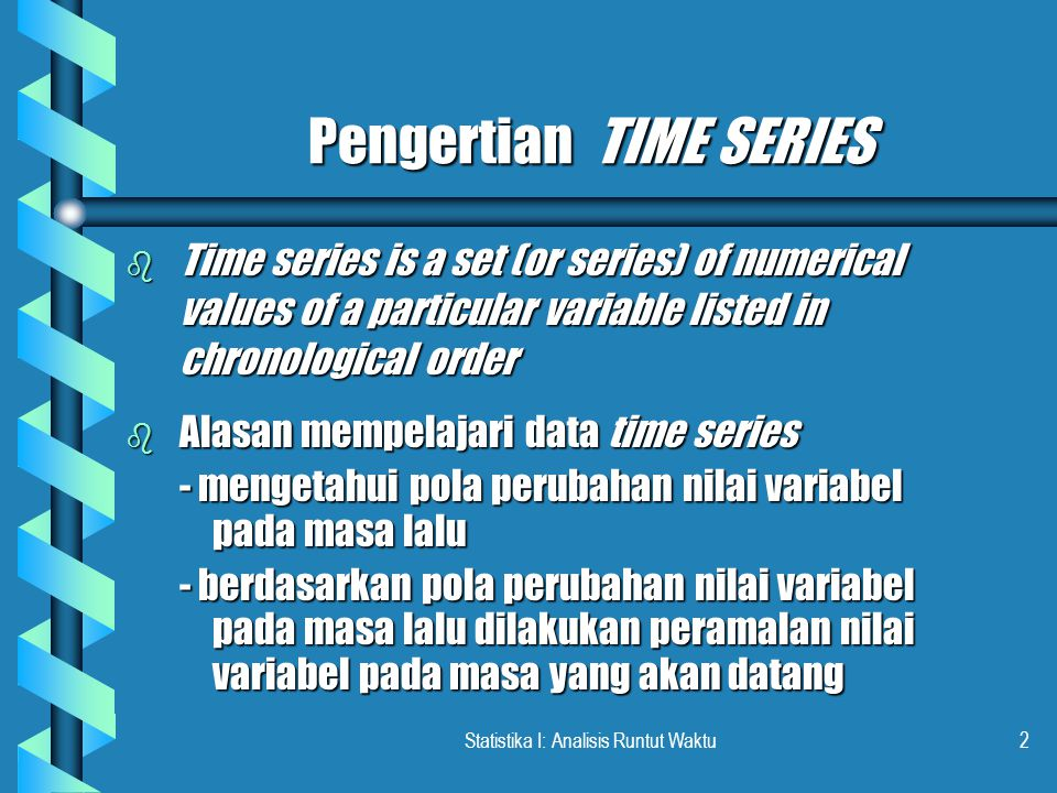Pengertian TIME SERIES