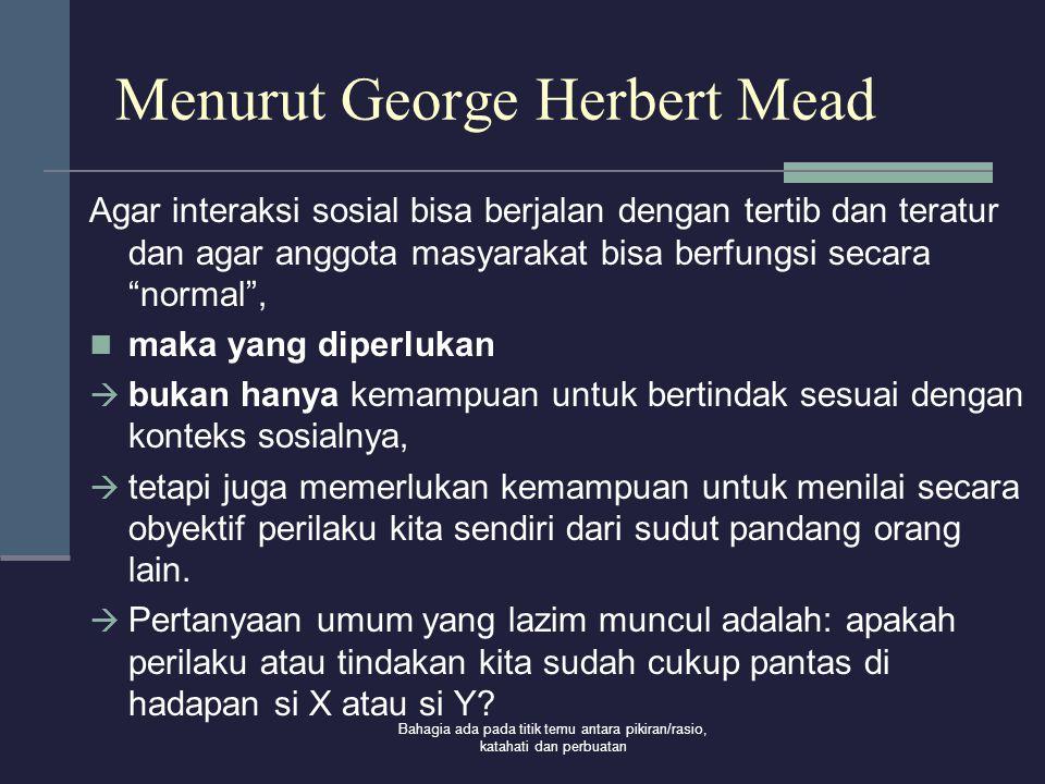 Menurut George Herbert Mead