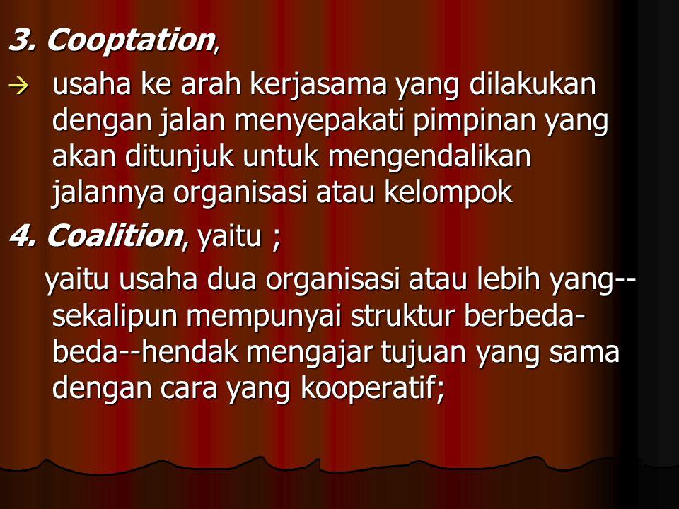3. Cooptation,