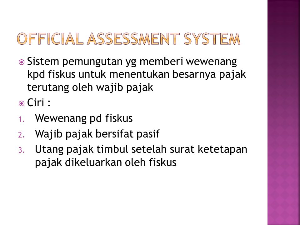 Official assessment system