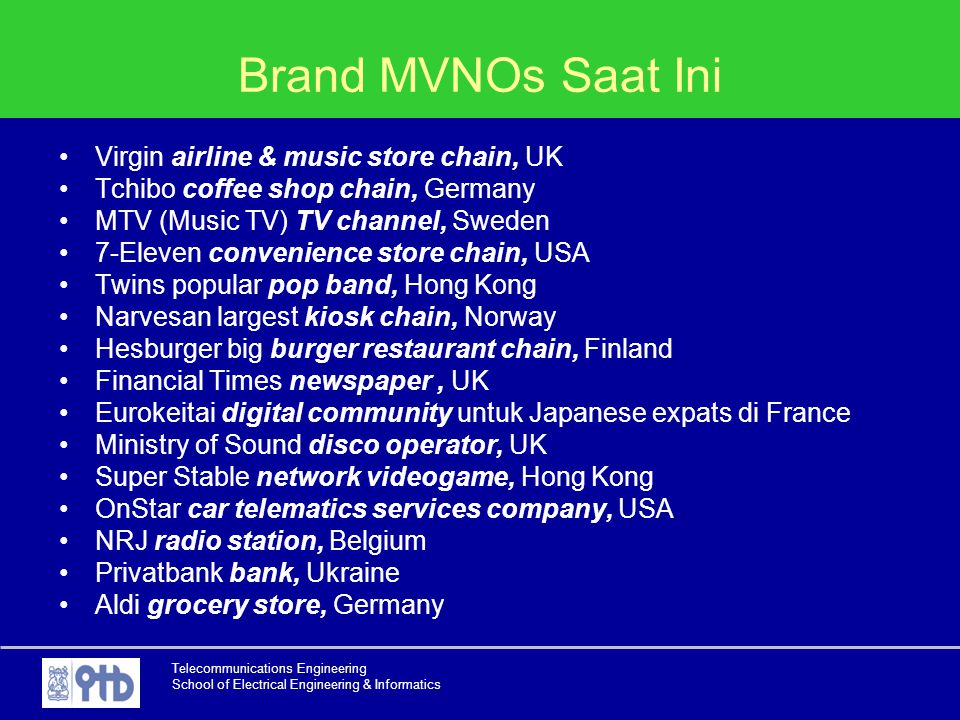 Brand MVNOs Saat Ini Virgin airline & music store chain, UK