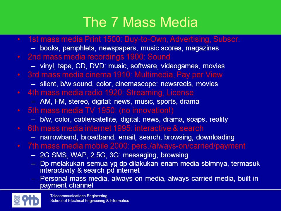 The 7 Mass Media 1st mass media Print 1500: Buy-to-Own, Advertising, Subscr. books, pamphlets, newspapers, music scores, magazines.