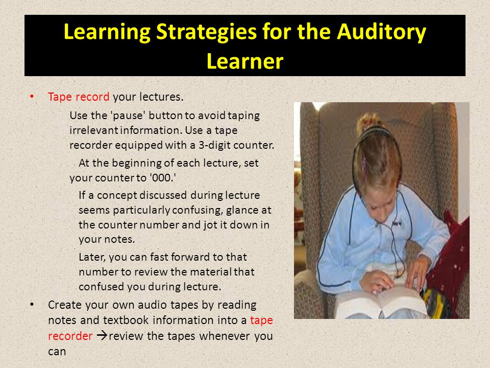 Learning Strategies for the Auditory Learner