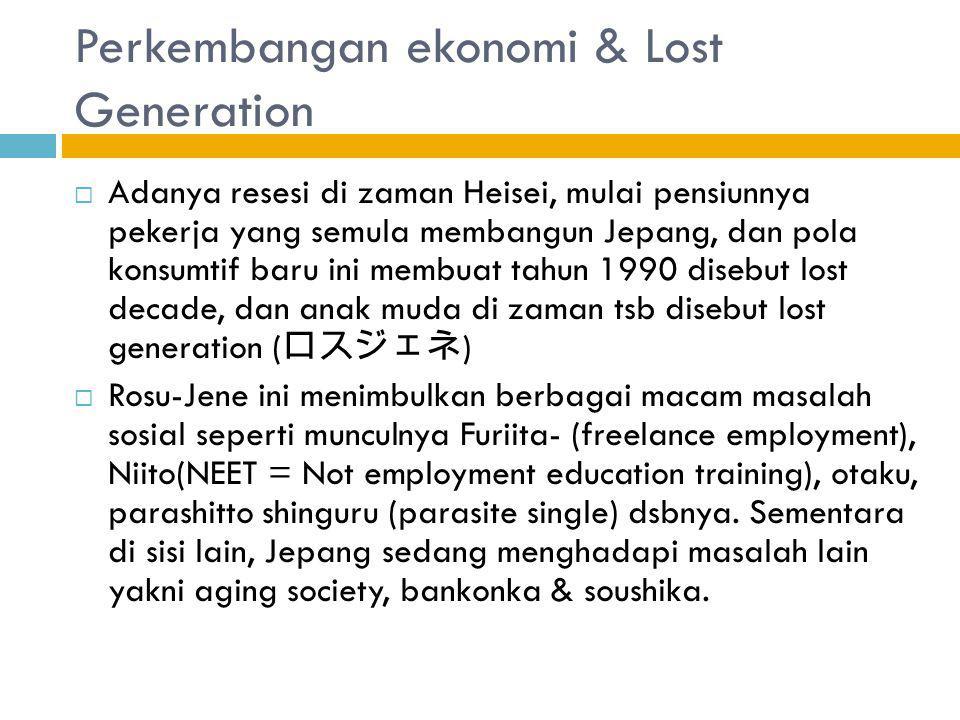 Perkembangan ekonomi & Lost Generation