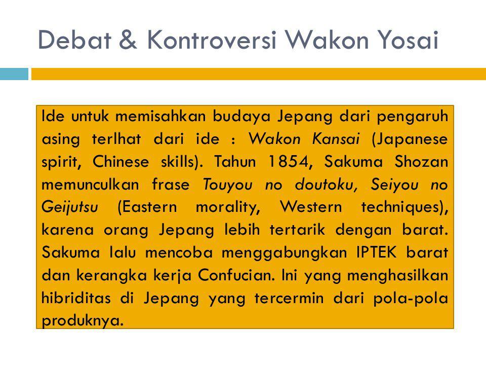 Debat & Kontroversi Wakon Yosai
